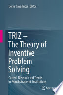 TRIZ     The Theory of Inventive Problem Solving