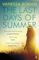 The Last Days Of Summer : safe ... beautiful and invigoratingly...