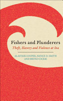Fishers and Plunderers