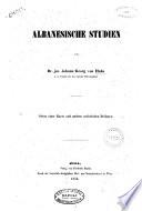 Albanesische Studien von Johann Georg von Hahn