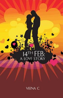 14th FEB: A LOVE STORY