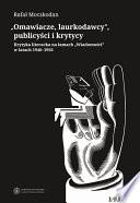 """""""Omawiacze, laurkodawcy"""", publicyści i krytycy. Krytyka literacka na łamach """"Wiadomości"""" w latach 1946-1956"""