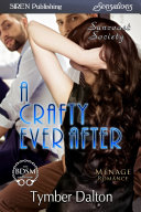 A Crafty Ever After [Suncoast Society]