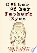 Dotter Of Her Father S Eyes book