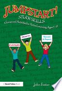 Jumpstart! Study Skills : games and activities that will jumpstart students'...