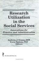 Research Utilization in the Social Services