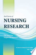 Real Stories Of Nursing Research The Quest For Magnet Recognition