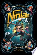 Ninja Rella  A Graphic Novel