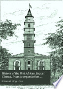 History of the First African Baptist Church  from Its Organization  January 10th  1788  to July 1st  1888