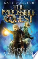 The Impossible Quest  Complete Collection