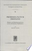 Promissio, Pactum, Ordinatio