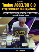 Tuning Accel DFI 6 0 Programmable Fuel Injection