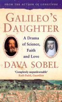 Galileo S Daughter A Drama Of Science Faith And Love