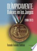 Ol  mpicamente  Balears en los Juegos  1900 2012