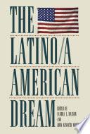 The Latino a American Dream