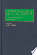 Spanish Dramatists of the Golden Age Periods For Spanish Literature The Golden Age