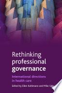 Rethinking Professional Governance
