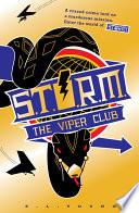 S  T  O  R  M  The Viper Club