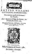 Istorie Con L Aggiunta Di Fillippo Sus Figliuolo  Che Arriuano Sino All Anno 1364  Nuovamente Ricorrette E Ristampate    Firenze  Giunti 1581 : ...