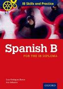 IB Skills and Practice  Spanish B