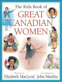 The Kids Book of Great Canadian Women And Present In This Title In The Kids