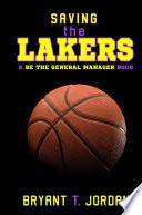 Saving the Lakers  A Be the General Manager Book