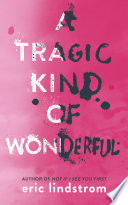 download ebook a tragic kind of wonderful pdf epub