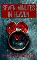 Seven Minutes in Heaven Book Cover