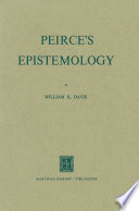 Peirce's Epistemology About An Equal Emphasis On The Epistemology