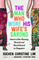 The Man Who Wore His Wife S Sarong