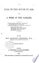A Call To The House Of God And A Word On The Sabbath Second Edition