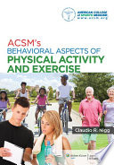 ACSM s Behavioral Aspects of Physical Activity and Exercise