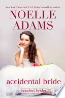Accidental Bride : and being responsible, but she decides...