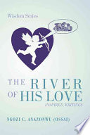 The River Of His Love book