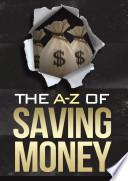 The A-Z of Saving Money