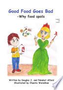 Good Food Goes Bad