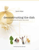 Deconstructing the Dish