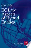 EC Law Aspects of Hybrid Entities