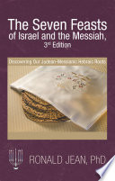 The Seven Feasts Of Israel And The Messiah 3rd Edition