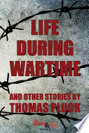 Life During Wartime Stories