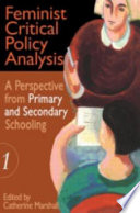 Feminist Critical Policy Analysis  A perspective from primary and secondary schooling