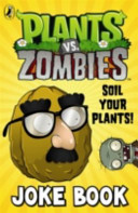 Plants Vs  Zombies  Soil Your Plants Joke Book