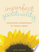 Imperfect Spirituality