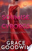 Soumise aux Cyborgs
