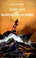 Cent ans de Marine de Guerre
