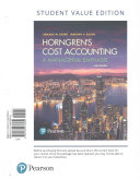 Horngren s Cost Accounting  Student Value Edition