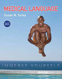 Medical Language: Immerse Yourself Plus Mymedicalterminologylab with Pearson Etext -- Access Card Package