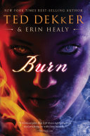 Burn by Ted Dekker