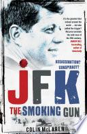JFK  The Smoking Gun