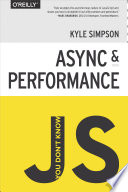 You Don T Know Js Async Performance